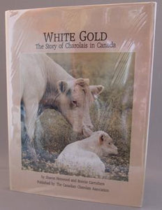 White Gold: The Story of Charolais in Canada