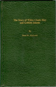 The Story of White Cloud, Hay and Griffith Islands
