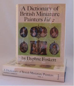 A Dictionary of British Miniature Painters