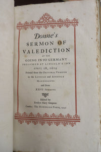 Donne's Sermon of Valediction at his Going Into Germany Preached at Lincoln's Inn April 18, 1619
