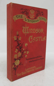 Windsor Castle: The Victorian Series