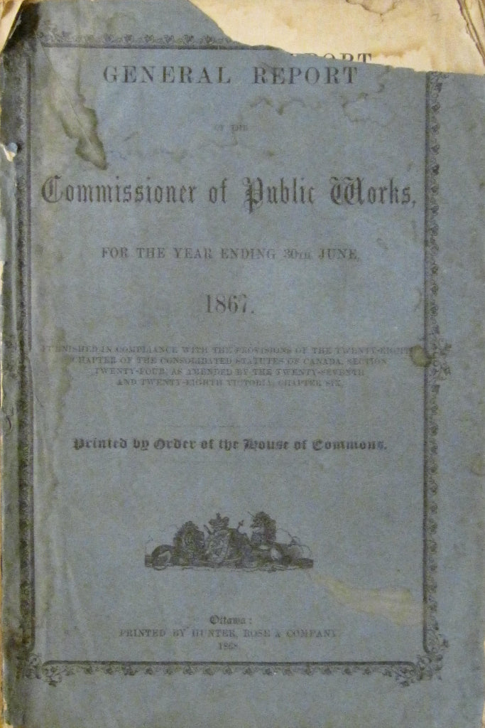 General Report of the Commissioner of Public Works, For the Year Ending 30th June, 1867