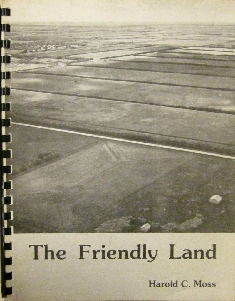 The Friendly Land: A Late Victorian Settles in Saskatchewan