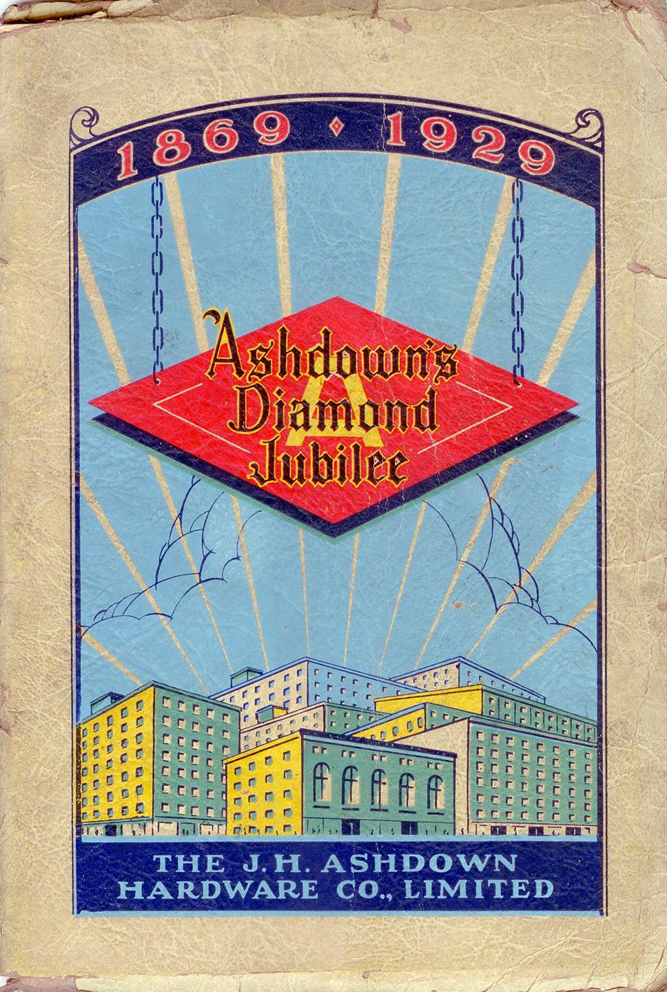 Diamond Jubilee of the J. H. Ashdown Hardware Co., Limited