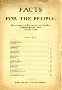 Facts For The People: Pages from the Record of the Laurier Administration, from 1896 to 1908