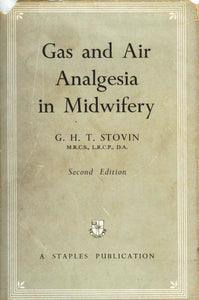 Gas and Air Analgesia in Midwifery