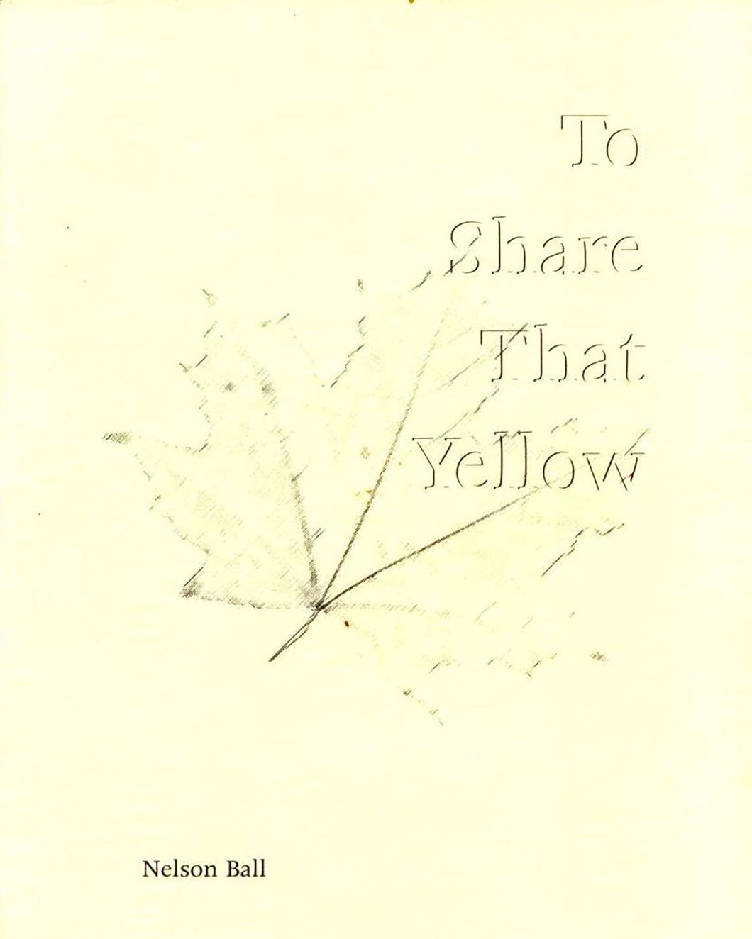 To Share That Yellow