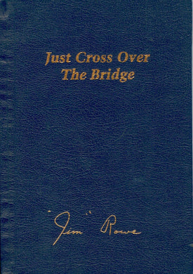 Just Cross Over The Bridge