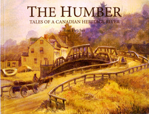 The Humber: Tales of a Canadian Heritage River