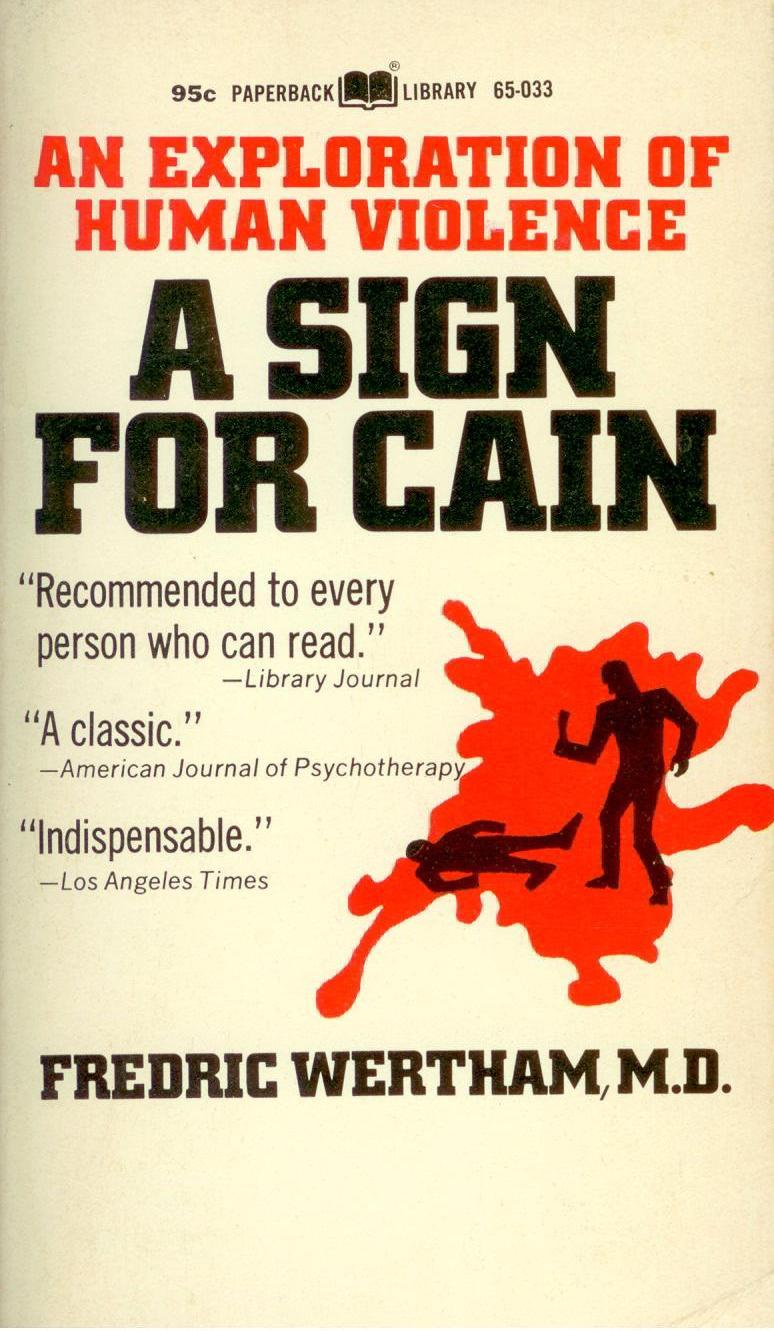 A Sign for Cain; An Exploration of Human Violence