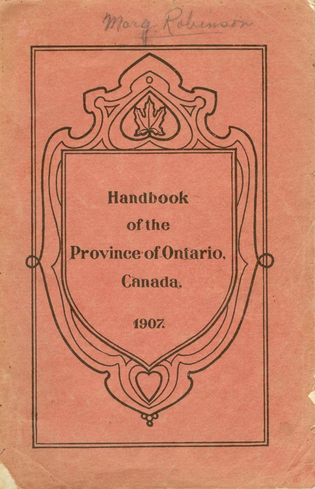 Handbook of the Province of Ontario Canada: Products Resources Development
