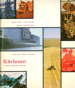 Kitchener: A Meat Packing Centre