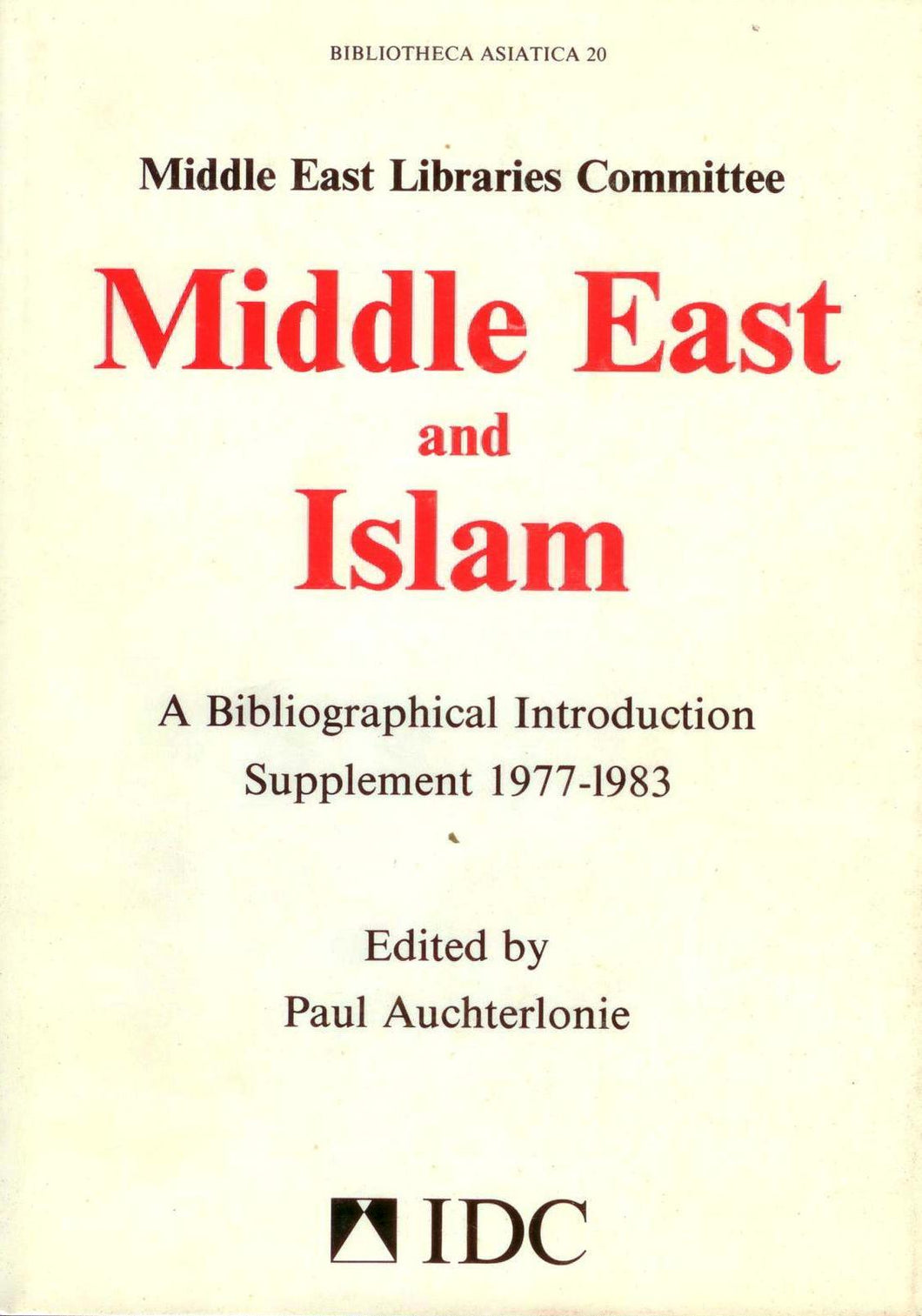 Middle East and Islam: A Bibliographical Introduction Supplement 1977-1983