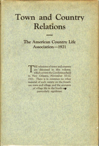 Town and Country Relations: Proceedings of the Fourth National Country Life Conference