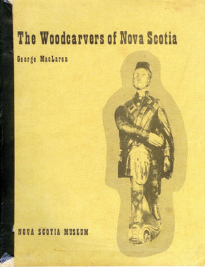 The Woodcarvers of Nova Scotia