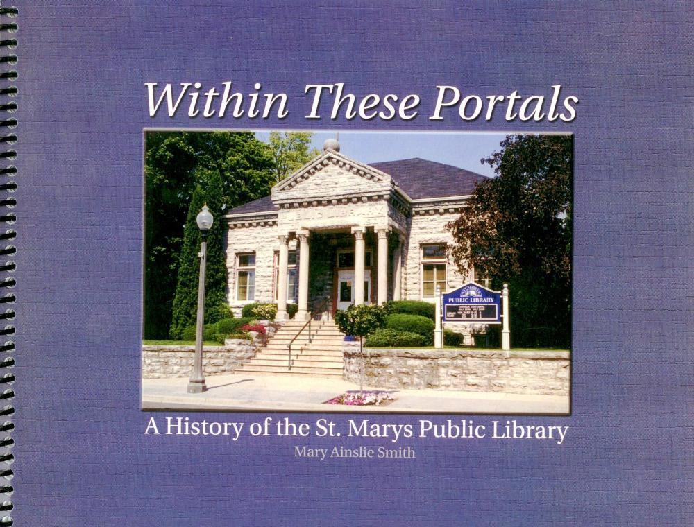 Within These Portals: A History of the St. Marys Public Library
