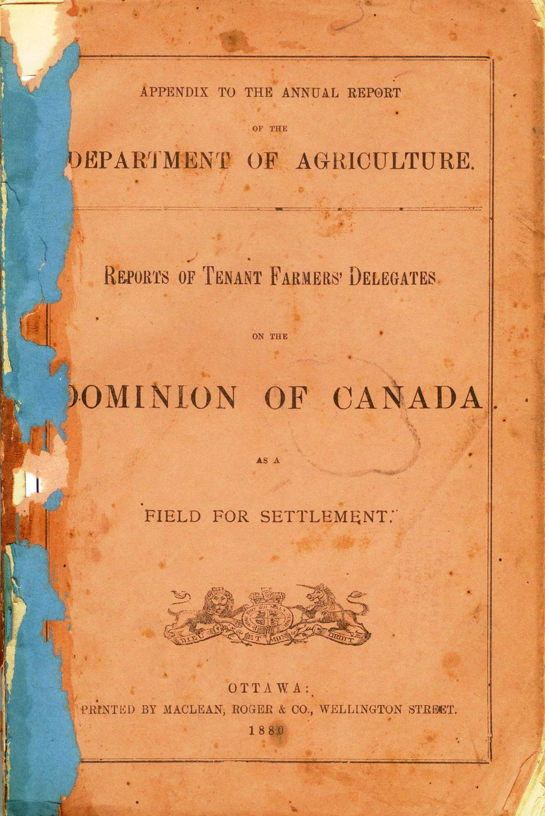 Reports of Tenant Farmers' Delegates on the Dominion of Canada as a Field For Settlement