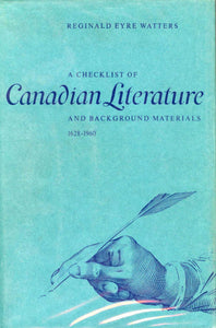 A Checklist of Canadian Literature and Background Materials 1628-1960