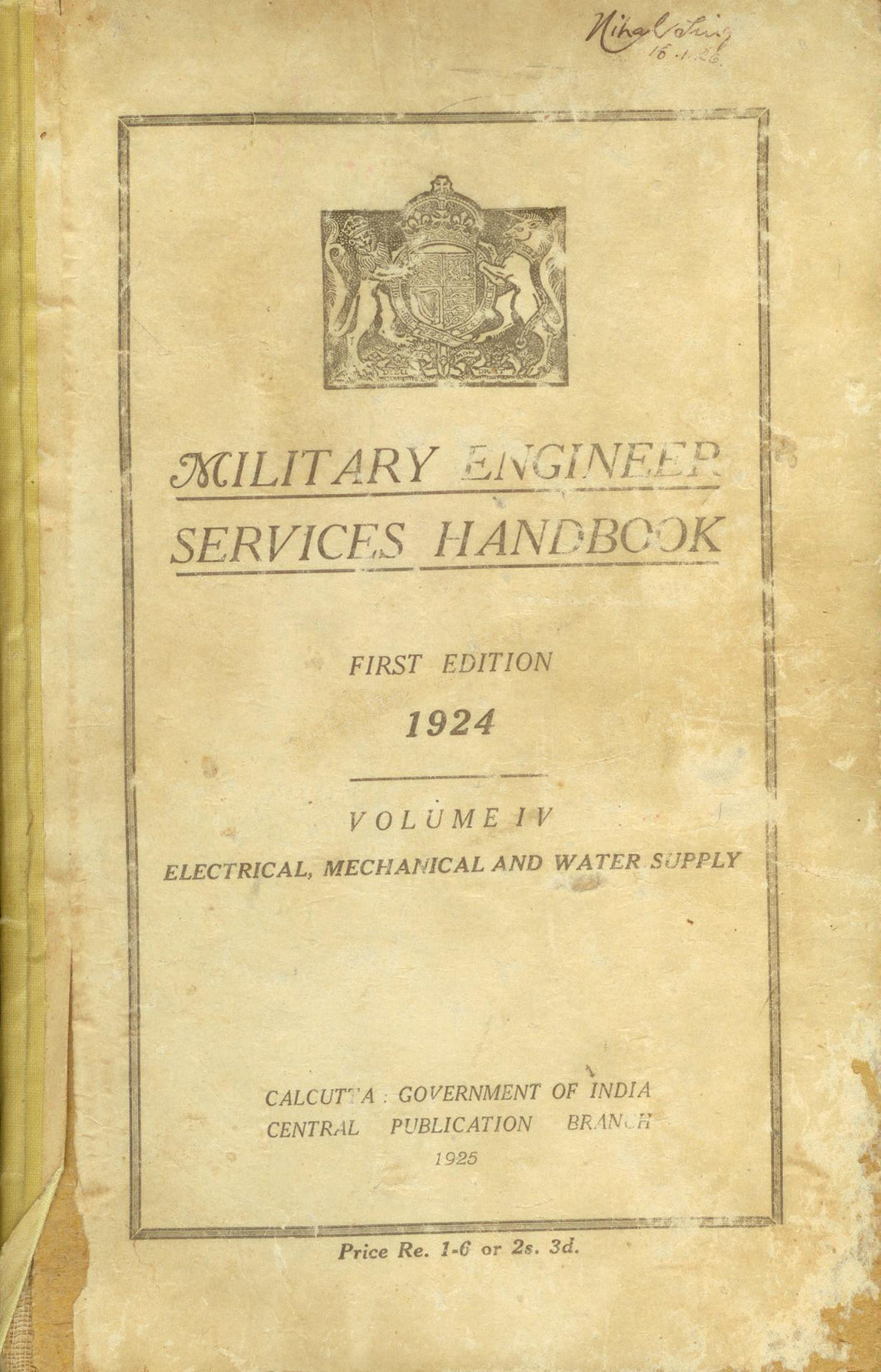 Military Engineer Services Handbook. Volume IV: Electrical, Mechanical and Water Supply