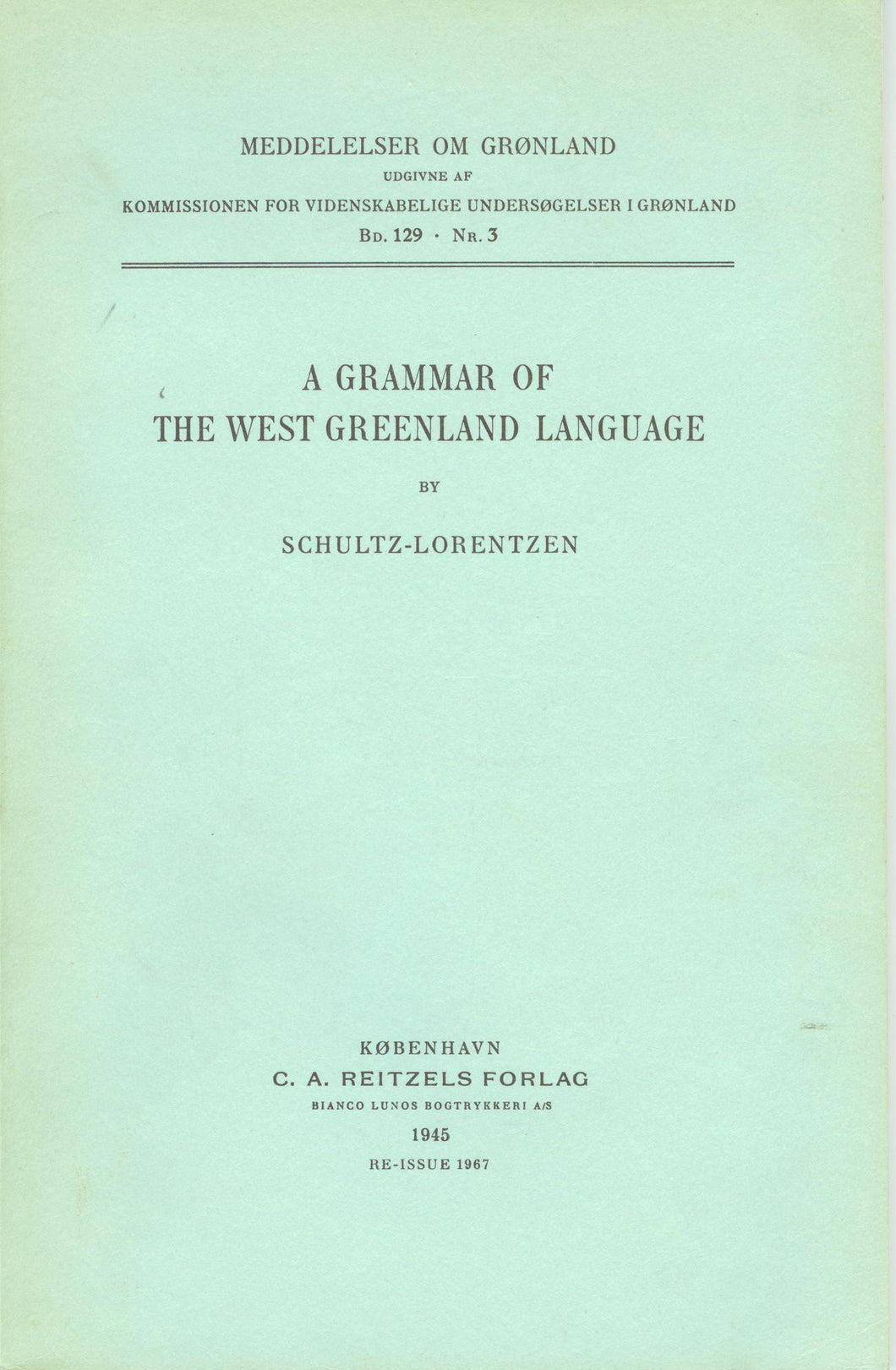 A Grammar of the West Greenland Eskimo Language