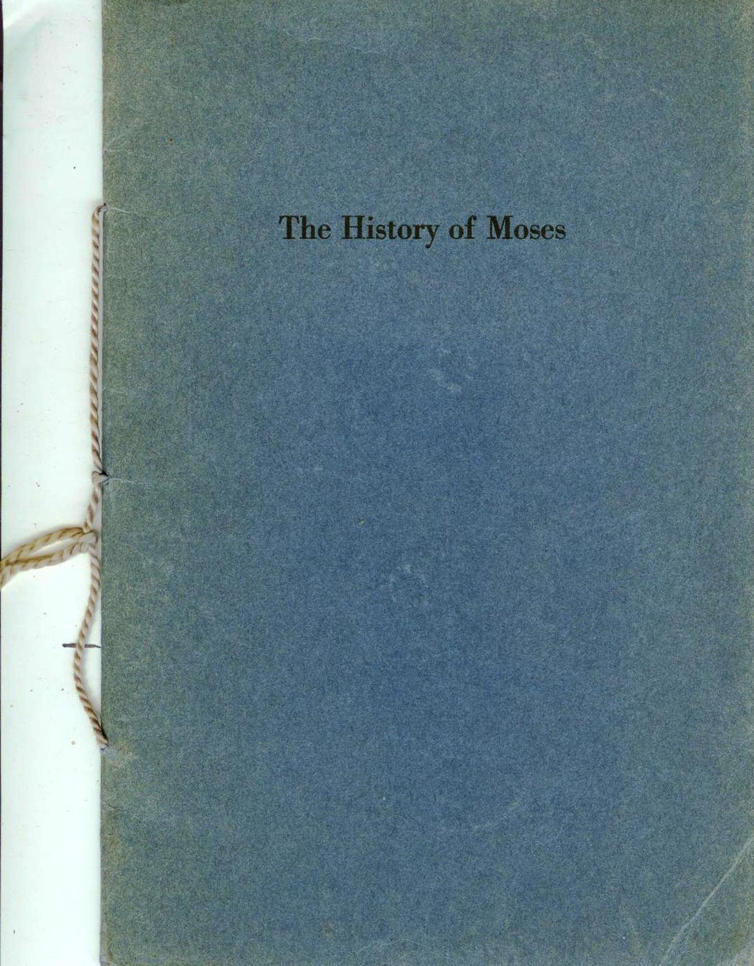 The History of Moses