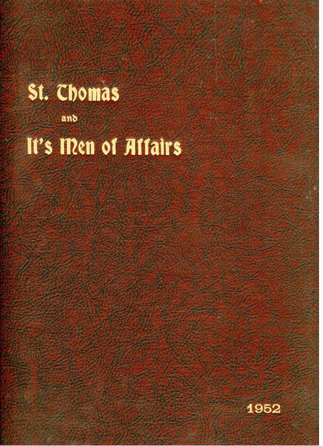 St. Thomas and Its Men of Affairs