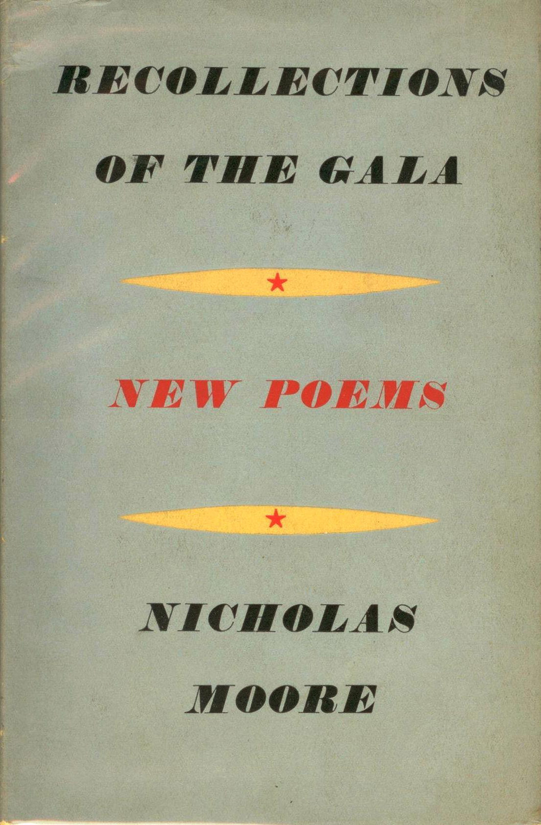 Recollections of the Gala: Selected Poems 1943/1948