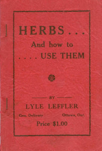 Herbs And how to Use Them