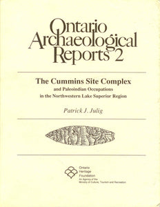 The Cummins Site Complex and Paleoindian Occupations in the Northwestern Lake Superior Region