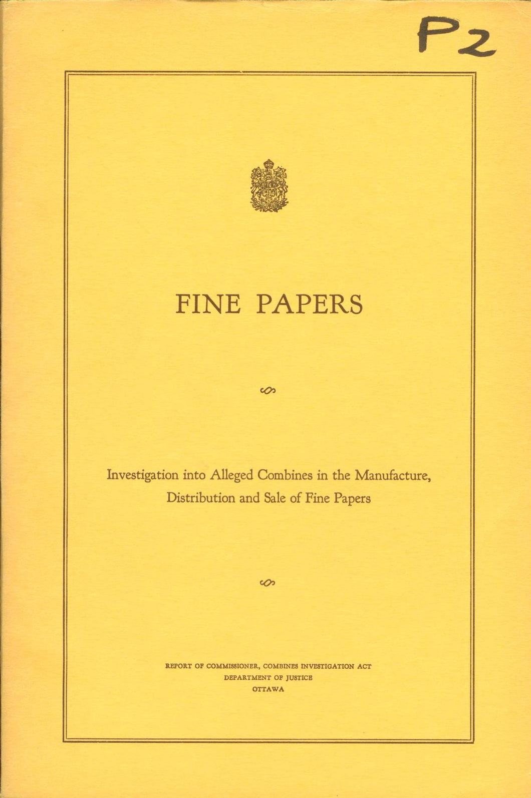 Fine Papers: Investigation into Alleged Combines in the Manufacture, Distribution and Sale of Fine Papers
