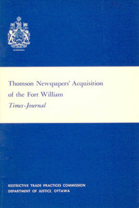 Thomson Newspapers' Acquisition of the Fort William Times-Journal