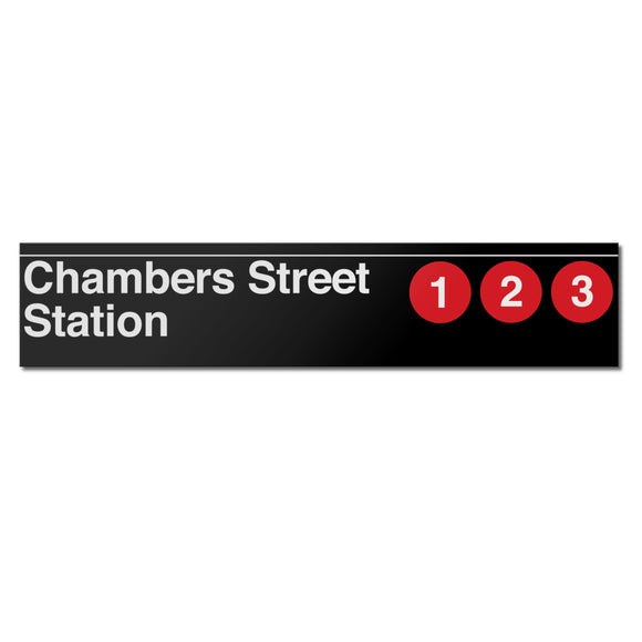 Chambers Street (1 2 3) Sign