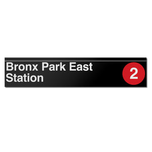 Bronx Park East Sign