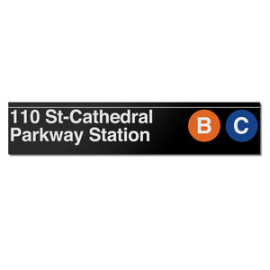 Cathedral Parkway (110 Street) (B C) Sign