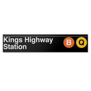 Kings Highway (B Q) Sign