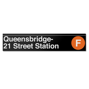 Queensbridge / 21 Street (F) Sign