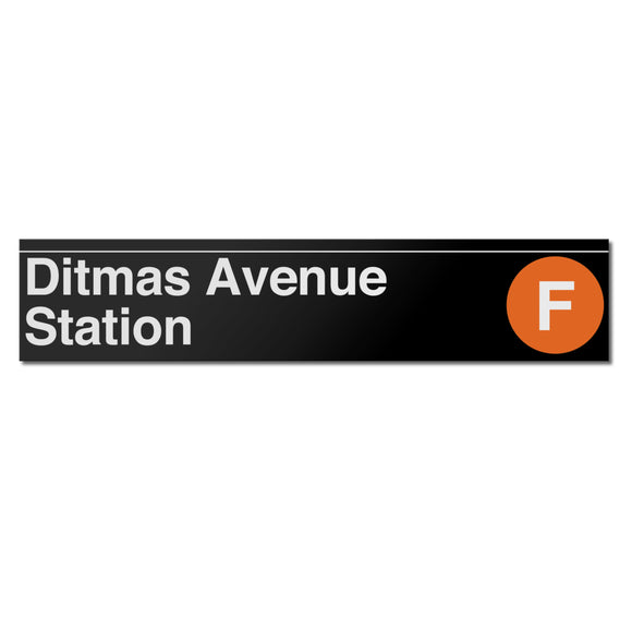 Ditmas Avenue (F) Sign