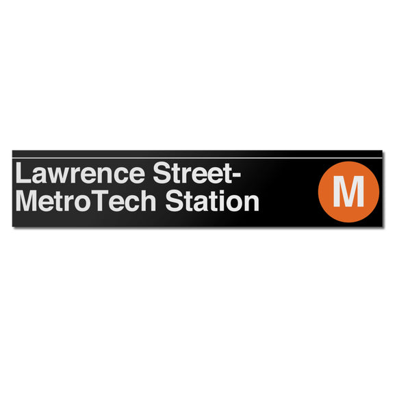 Lawrence Street / Metrotech Sign