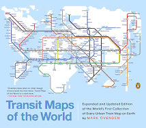 Expanded and Updated Edition of the World's First Collection of Every Urban Train Map on Earth (Revised) Book