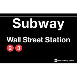 Subway Wall Street Metal Sign