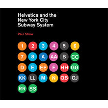 Helvetica and the New York City Subway Book