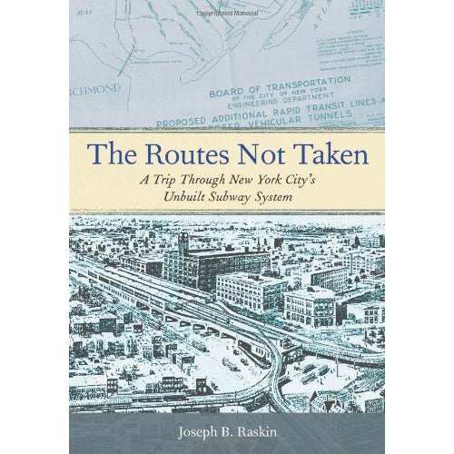The Routes Not Taken Book