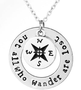 'Not All Who Wander Are Lost' Compass Pendant