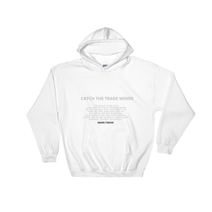 'Explore Dream Discover ' Mark Twain Hooded Sweatshirt