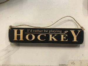Rather Be Playing Hockey Ornament