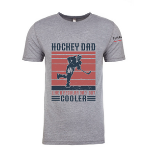 Hockey Dads Are Cooler Tees