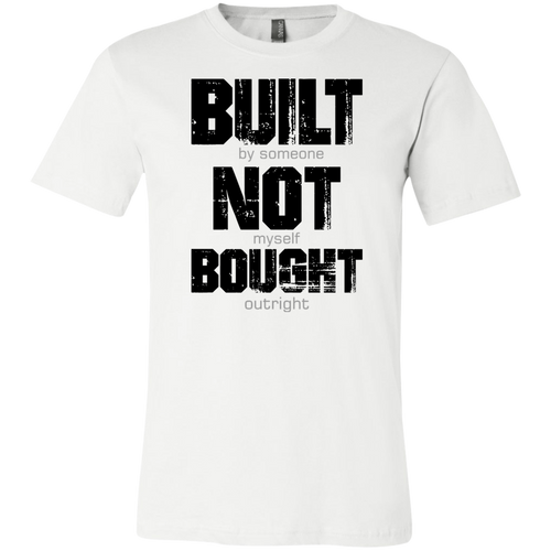 Bought not Built Meme B T-shirt (FREE SHIPPING)