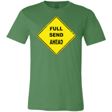 Full Send Ahead meme T-Shirt (FREE SHIPPING)