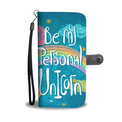 Be My Personal Unicorn RFID Wallet Phone Case