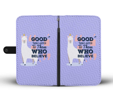 Good Things Happen To Those Who Believe Llama RFID Wallet Phone Case - Get Set Style Metro